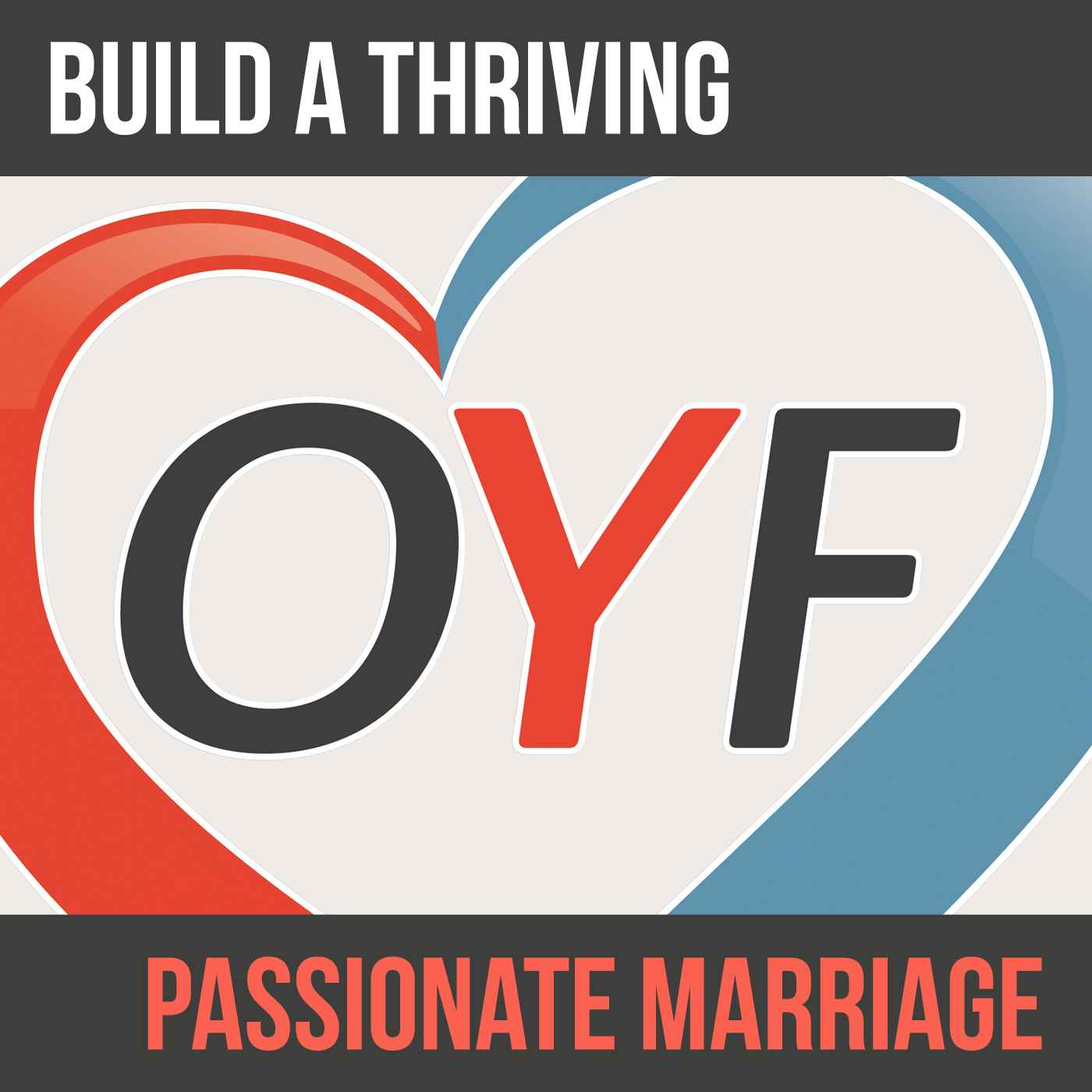 The Marriage Podcast for Smart People | from OnlyYouForever | Because Marriage Should Be Forever